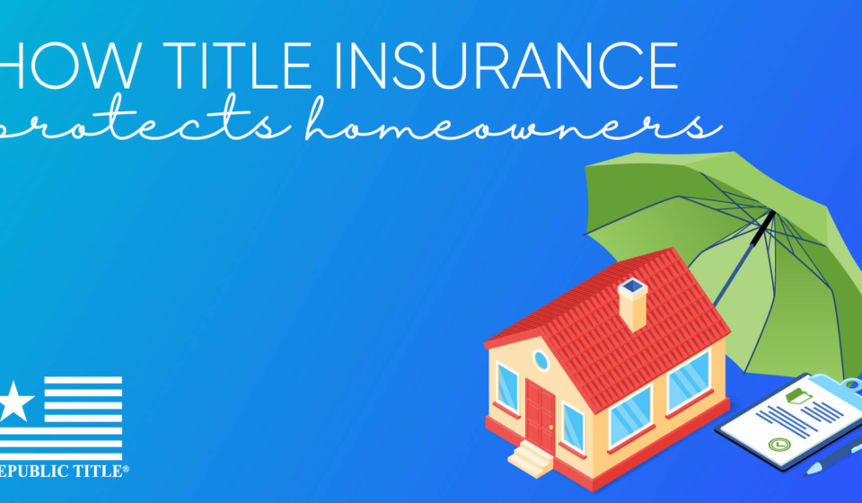 How-Title-Insurance-Protects-Homeowners